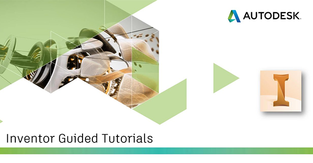 Inventor Guided Tutorials