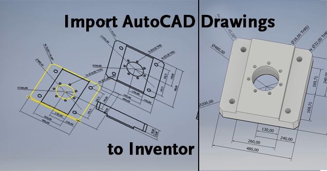 Import AutoCAD Drawings to Inventor | KETIV