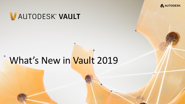vault-2019-whats-new-presentation-en